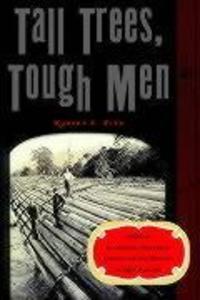 Tall Trees, Tough Men als Taschenbuch
