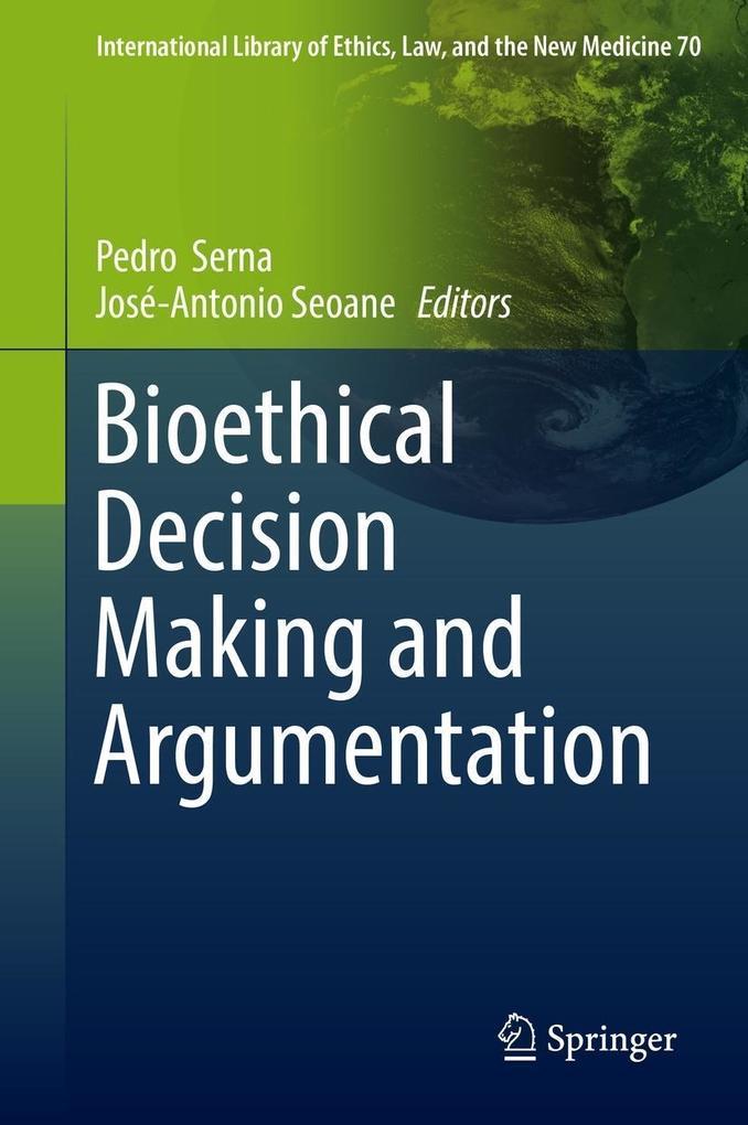 Bioethical Decision Making and Argumentation al...