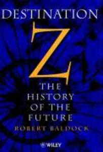 Destination Z: The History of the Future als Buch