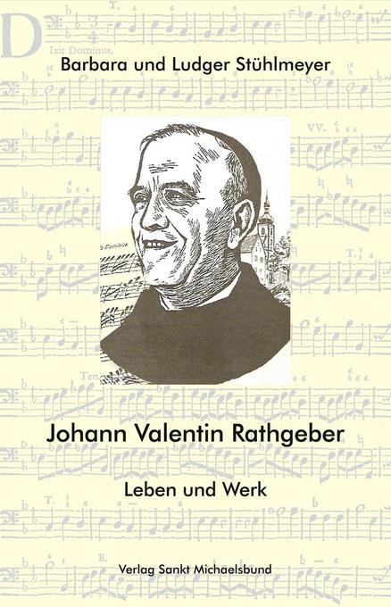 Johann Valentin Rathgeber als Buch von Barbara ...
