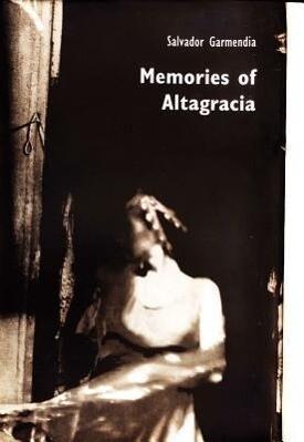 Memories of Altagracia als Buch