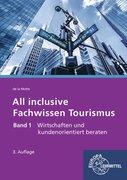 All inclusive - Fachwissen Tourismus Band 1