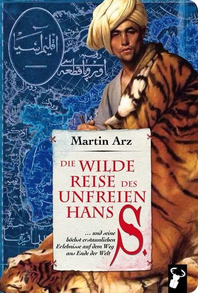 Die wilde Reise des unfreien Hans S. als Buch