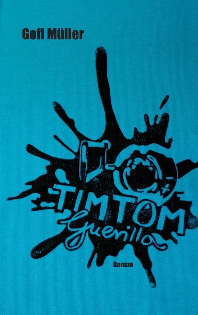 TimTom Guerilla als Buch