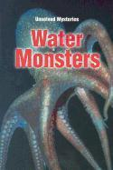 Steck-Vaughn Unsolved Mysteries: Student Reader Water Monsters, Story Book als Taschenbuch