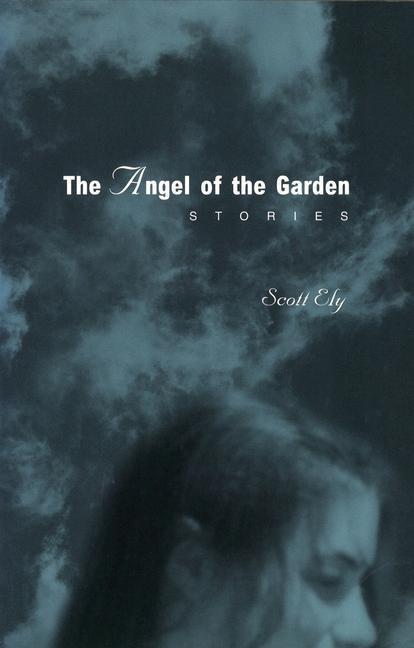 The Angel of the Garden Angel of the Garden Angel of the Garden: Stories Stories Stories als Taschenbuch