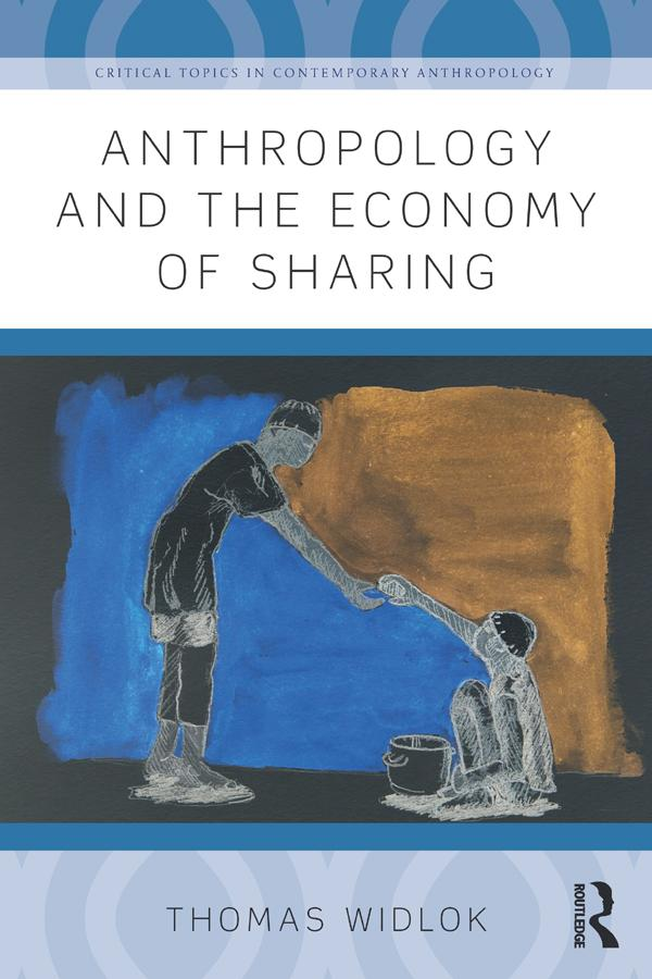 Anthropology and the Economy of Sharing als eBo...