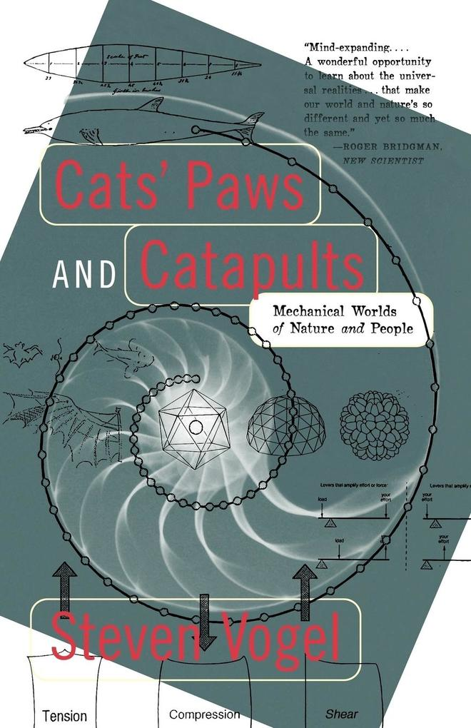 Cats' Paws and Catapults: Mechanical Worlds of Nature and People als Taschenbuch