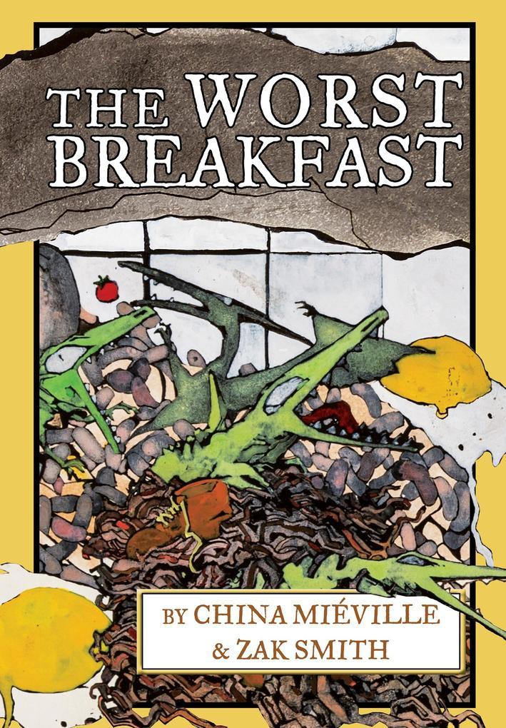 The Worst Breakfast als eBook Download von Chin...