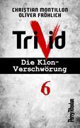 Perry Rhodan-Trivid 6: Zusammenhalt