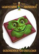 Leuchtturm der Abenteuer Geschichten für Erstleser (Kinderbuch-Sammelband)