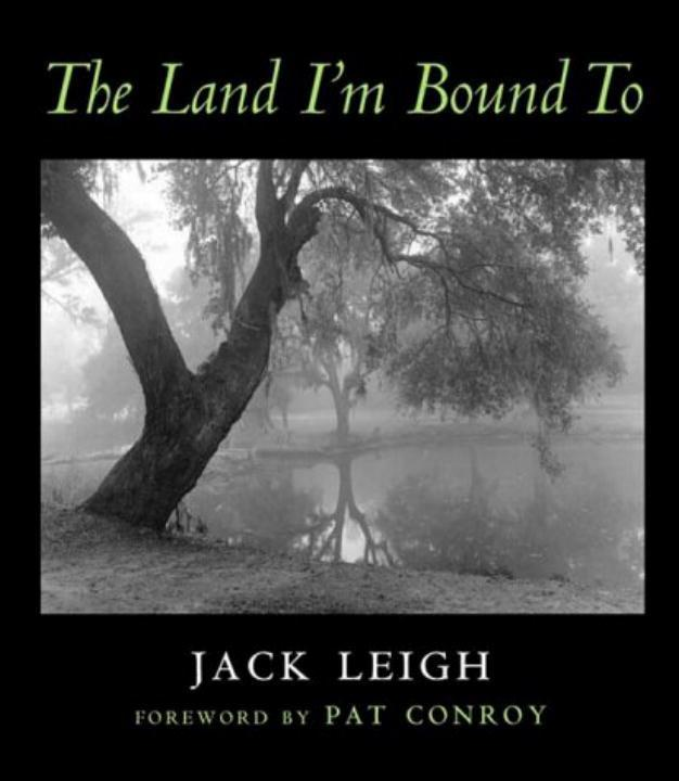The Land I'm Bound to: Photographs als Buch