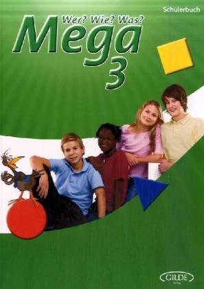 Wer? Wie? Was? Mega 3. Schülerbuch als Buch