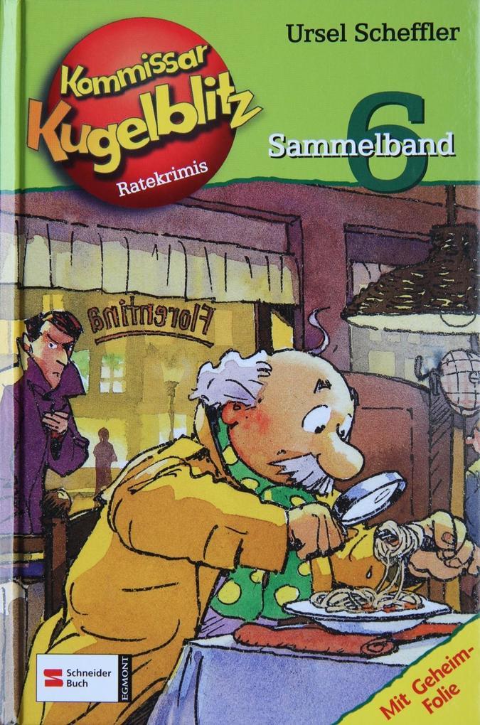 Kommissar Kugelblitz. Sammelband 06 als Buch