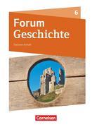 Forum Geschichte 6. Schuljahr - Gymnasium Sachsen-Anhalt - Das Mittelalter