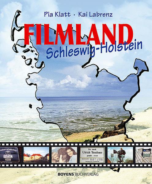 Filmland Schleswig-Holstein als Buch