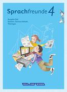 Sprachfreunde 4. Schuljahr - Ausgabe Süd (Sachsen, Sachsen-Anhalt, Thüringen) - Sprachbuch mit Grammatiktafel und Lernentwicklungsheft