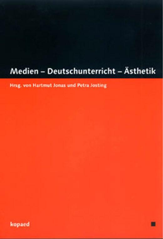 Medien - Deutschunterricht - Ästhetik als Buch
