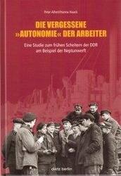 """Die vergessene """"Autonomie"""" der Arbeiter als Buch"""