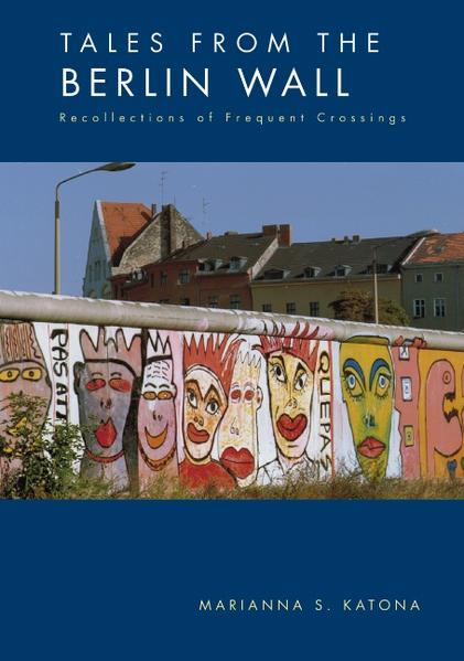 Tales from the Berlin Wall als Buch