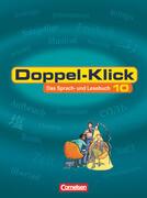 Doppel-Klick - Das Sprach- und Lesebuch - Allgemeine Ausgabe - 10. Schuljahr