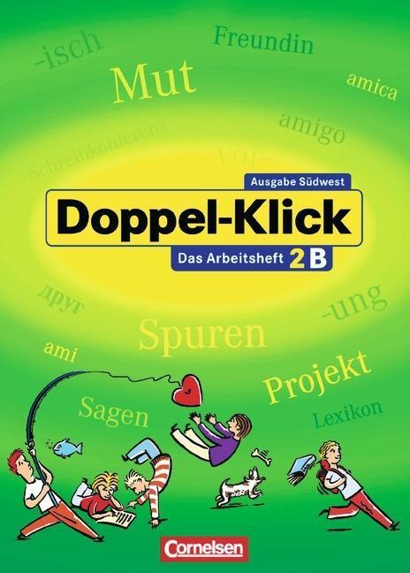 Doppel-Klick - Südwest. 6. Schuljahr. Arbeitsheft B mit Lösungen als Buch