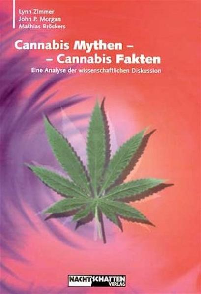 Cannabis Mythen - Cannabis Fakten als Buch von ...