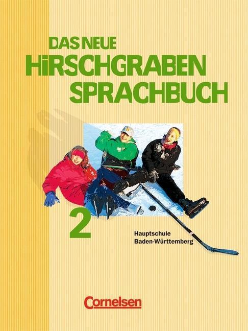 Hirschgraben Sprachbuch 6. Schülerbuch. Neuausgabe 2004.Baden-Württemberg als Buch