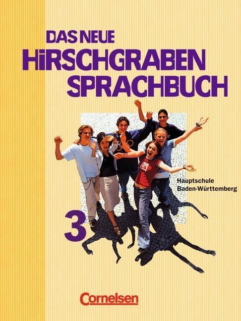 Das neue Hirschgraben Sprachbuch 3. Schülerbuch. Hauptschule. Baden-Württemberg als Buch