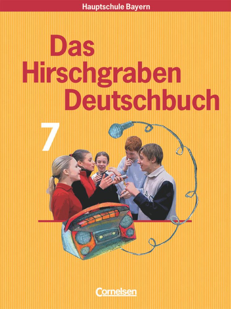Das Hirschgraben Deutschbuch 7. Schülerbuch. Neu. Bayern. Neue Rechtschreibung als Buch