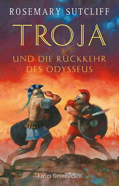Troja und die Rückkehr des Odysseus als Buch (gebunden)