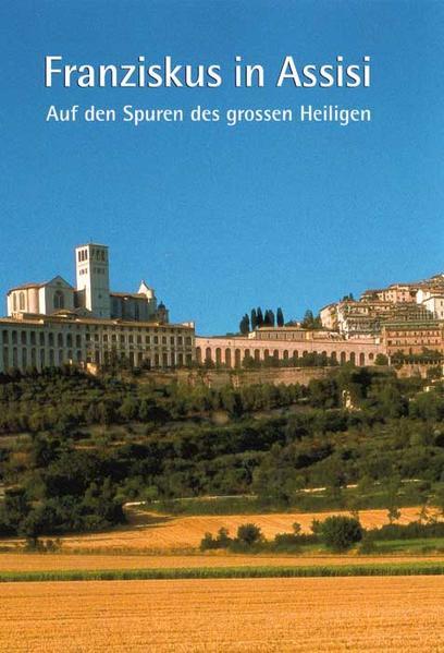 Franziskus in Assisi als Buch