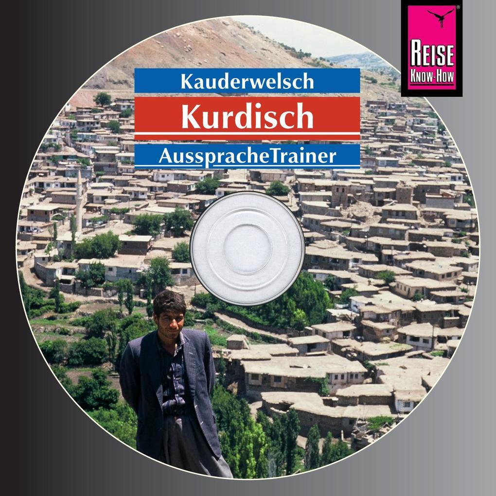 Kurdisch, Wort für Wort. Kauderwelsch-Aussprachetrainer als Hörbuch