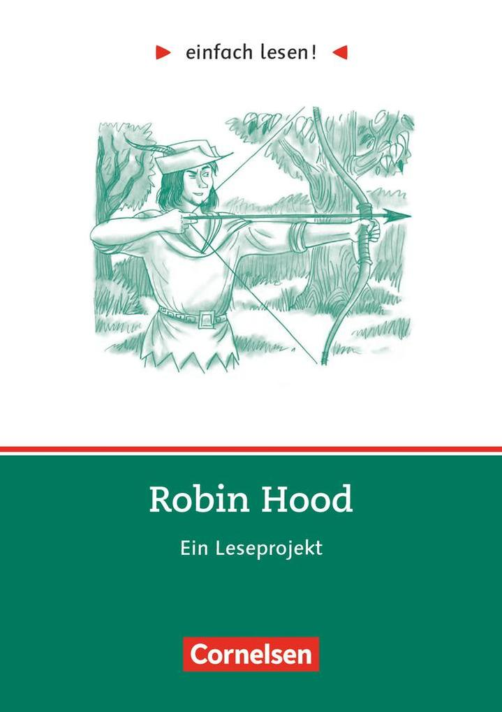 Robin Hood - Ein Leseprojekt als Buch