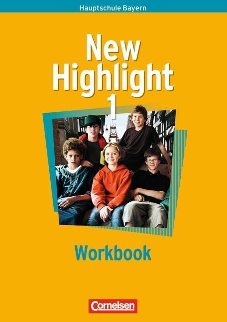 New Highlight 1. 5. Jahrgangsstufe. Workbook. Bayern als Buch