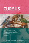 Cursus - Ausgabe A. Grammatik- und Übersetzungstrainer 1