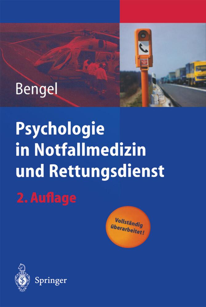 Psychologie in Notfallmedizin und Rettungsdienst als Buch