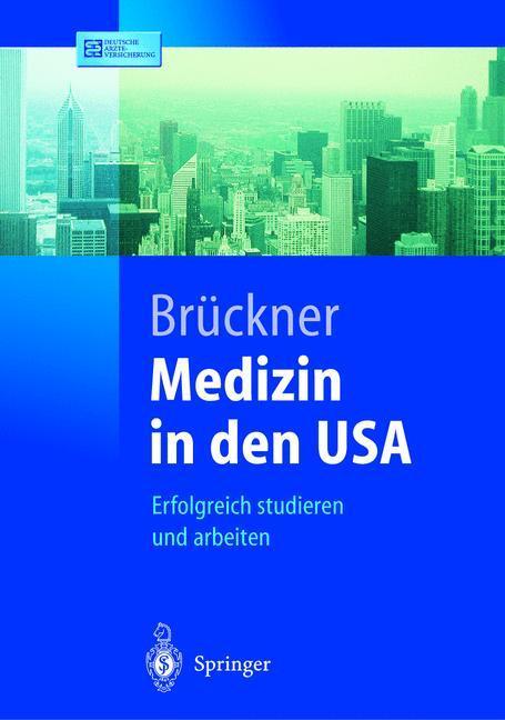 Medizin in den USA als Buch