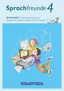 Sprachfreunde 4. Schuljahr - Ausgabe Süd (Sachsen, Sachsen-Anhalt, Thüringen) - Arbeitsheft in Schulausgangsschrift