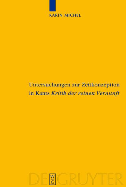 Untersuchungen zur Zeitkonzeption in Kants Kritik der reinen Vernunft als Buch