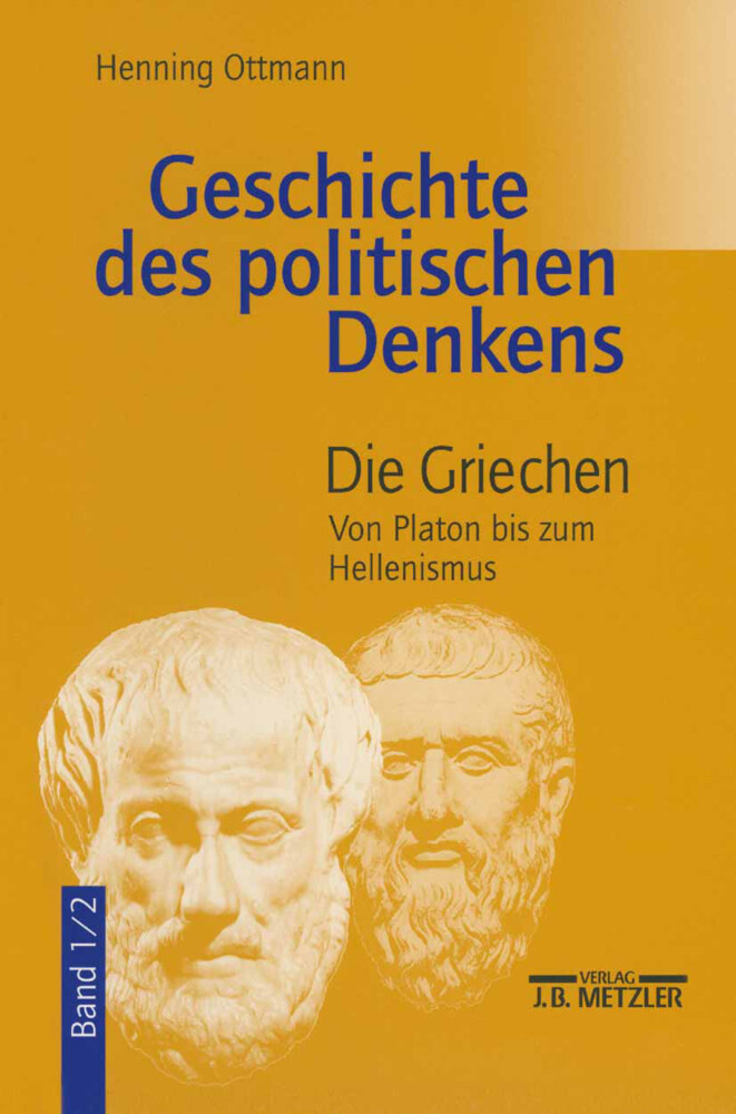 Geschichte des politischen Denkens 1/2. Die Griechen als Buch (kartoniert)