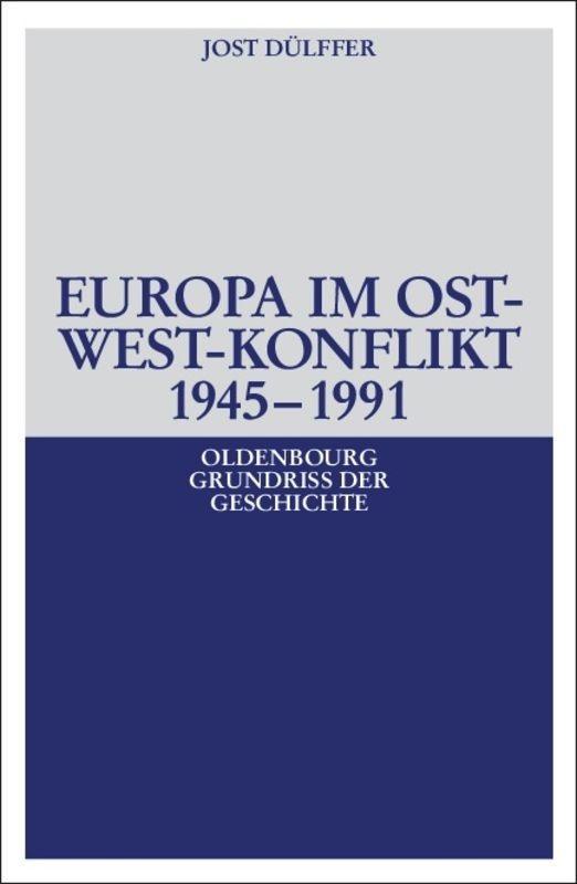 Europa im Ost-West-Konflikt 1945 - 1990 als Buch