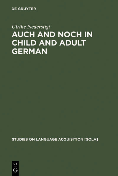 Auch and noch in Child and Adult German als Buch