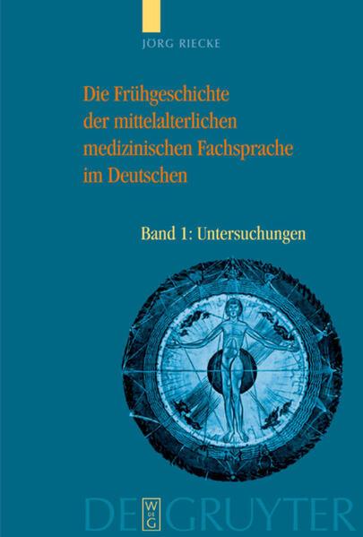 Die Frühgeschichte der mittelalterlichen medizinischen Fachsprache im Deutschen als Buch