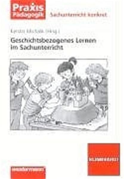 Geschichtsbezogenes Lernen im Sachunterricht als Buch