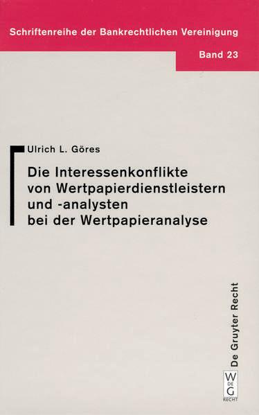 Interessenkonflikte von Wertpapierdienstleistern und -analysten bei der Wertpapieranalyse als Buch