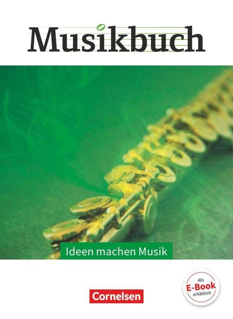 Musikbuch Oberstufe - Ideen machen Musik. Theme...