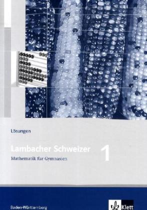 Lambacher Schweizer. 5. Schuljahr. Lösungen. Baden-Württemberg als Buch