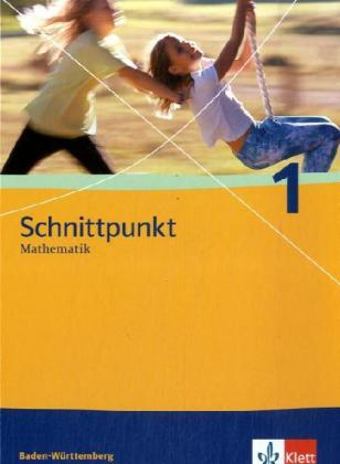 Schnittpunkt 1. 5. Schuljahr. Schülerbuch. Neubearbeitung. Baden-Württemberg als Buch