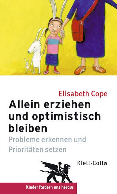 Allein erziehen und optimistisch bleiben als Buch